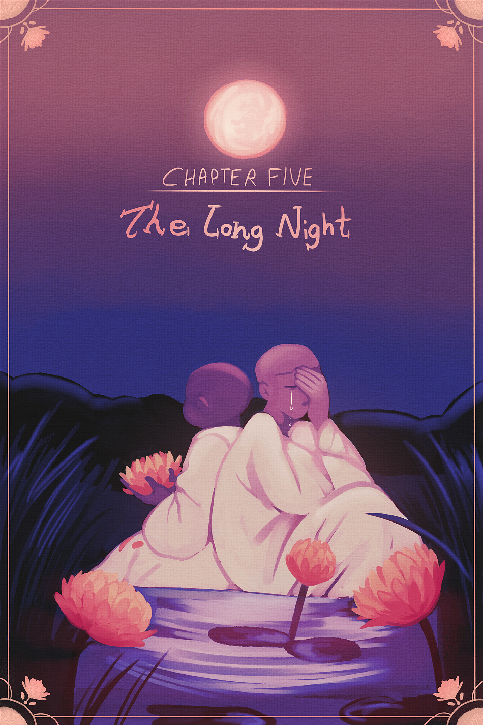 Chapter 5 - The Long Night